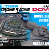 International Drone Racing Association announces a new partnership with Dover International Speedway